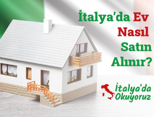 İtalya'da Ev Nasıl Satın Alınır?